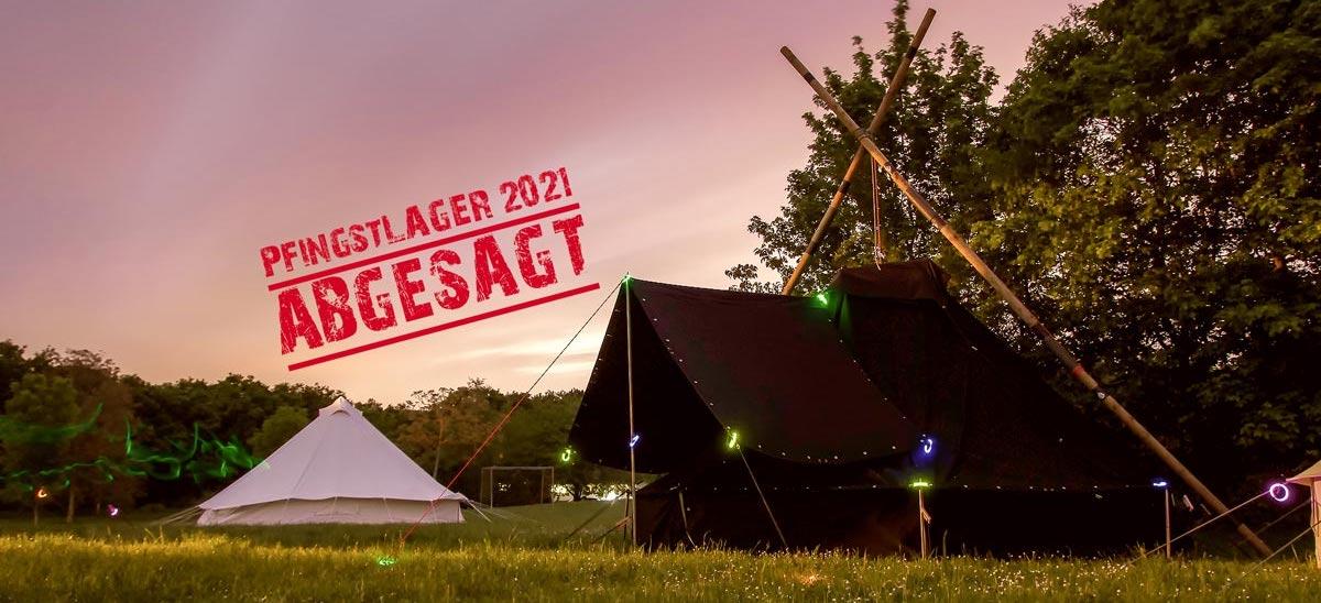 Absage Pfingstlager 2021